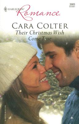 Their Christmas Wish Come True (Harlequin Romance), Cara Colter