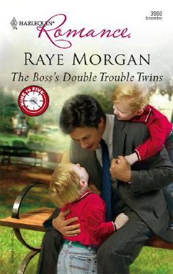 The Boss's Double Trouble Twins (Harlequin Romance), Raye Morgan
