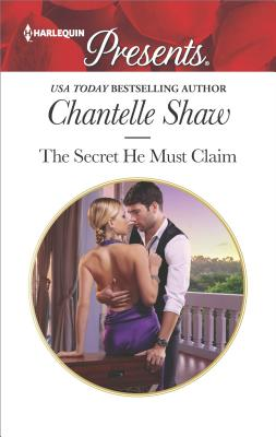 Image for The Secret He Must Claim (Harlequin Presents)
