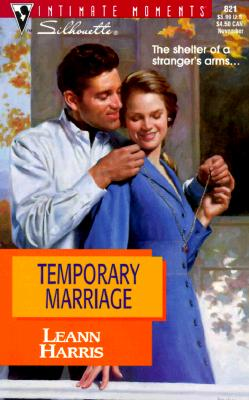 Image for Temporary Marriage (Harlequin Silhouette Intimate Moments)