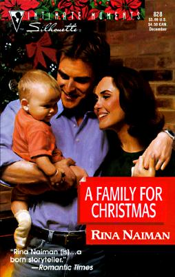 Family For Christmas (Silhouette Intimate Moments, No 828) (Harlequin Intimate Moments), Rina Naiman