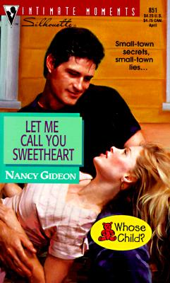 Image for Let Me Call You Sweetheart (Silhouette Intimate Moments No. 851)