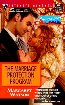 The Marriage Protection Program  (Cameron, Utah) (Silhouette Intimate Moments, No. 951), Margaret Watson