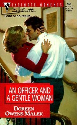 An Officer and a Gentle Woman (Silhouette Intimate Moments #958) (Men in Blue), Doreen Owens Malek