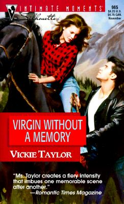 Virgin Without A Memory (Try To Remember) (Harlequin Romantic Suspense), Vickie Taylor