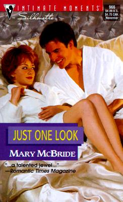 Just One Look (Silhouette Intimate Moments, 966), Mary McBride
