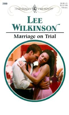 Image for Marriage On Trial (Harlequin Presents No. 2090)