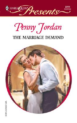 Image for The Marriage Demand (Red Hot Revenge) (Harlequin Presents, No. 2211)
