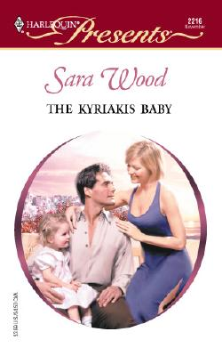 Image for Kyriakis Baby (Greek Tycoons) (Harlequin Presents, No. 2216)