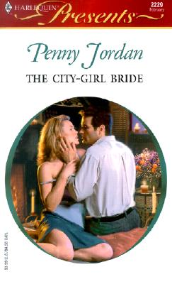 Image for The City - Girl Bride (Harlequin Presents, No. 2229)