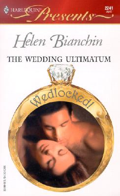 Image for The Wedding Ultimatum (Harlequin Presents, No. 2241)