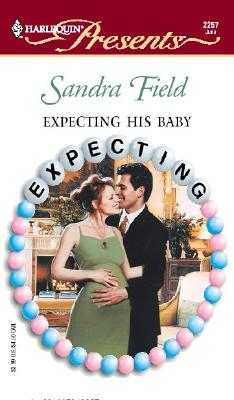 Image for Expecting His Baby  (Expecting)