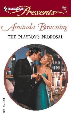 Image for The Playboy's Proposal: A Memoir of Heartbreak, Healing, and Home Improvement (Harlequin Presents)