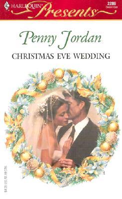 Image for Christmas Eve Wedding (Harlequin Presents # 2289)
