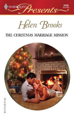 Image for The Christmas Marriage Mission: Do Not Disturb (Harlequin Presents)