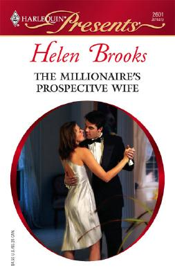 Image for The Millionaire's Prospective Wife (Harlequin Presents)