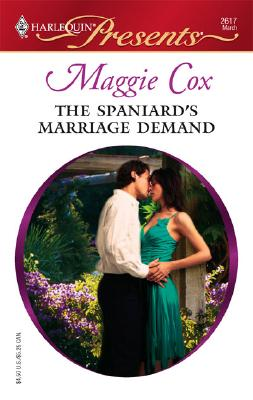 Image for The Spaniard's Marriage Demand (Harlequin Presents)