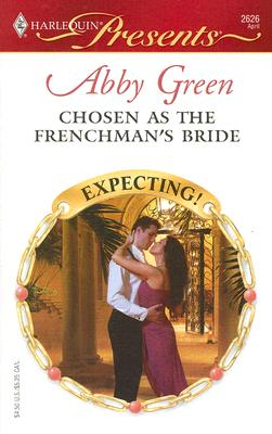 Image for Chosen As The Frenchman's Bride (Harlequin Presents)