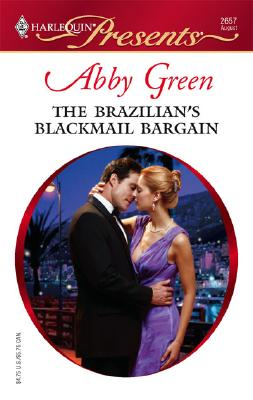 Image for The Brazilian's Blackmail Bargain (Harlequin Presents)