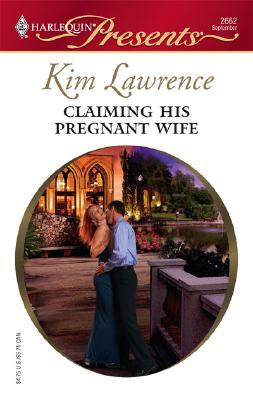 Image for Claiming His Pregnant Wife (Harlequin Presents)