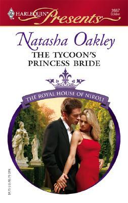The Tycoon's Princess Bride (Harlequin Presents), NATASHA OAKLEY