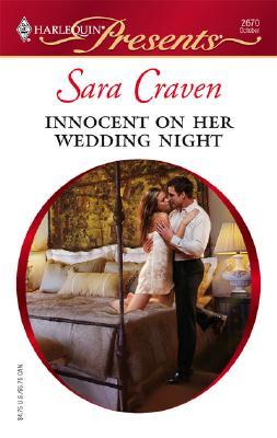 Innocent On Her Wedding Night (Harlequin Presents), Sara Craven