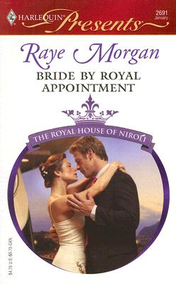 Image for Bride By Royal Appointment (Harlequin Presents)