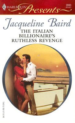 Image for The Italian Billionaire's Ruthless Revenge (Harlequin Presents)