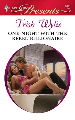 Image for One Night with the Rebel Billionaire (Harlequin Presents)