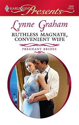 Ruthless Magnate, Convenient Wife (Harlequin Presents), LYNNE GRAHAM
