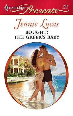 Bought: The Greek's Baby (Harlequin Presents), JENNIE LUCAS