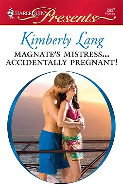 Image for Magnate's Mistress...Accidentally Pregnant! (Harlequin Presents)