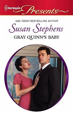 Gray Quinn's Baby (Harlequin Presents), Susan Stephens