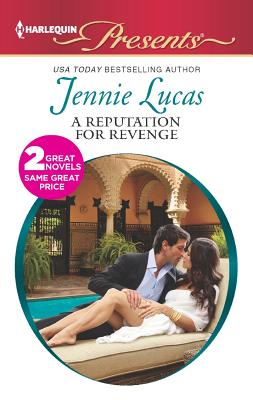 A Reputation For Revenge: The Greek Billionaire's Baby Revenge (Harlequin Presents), Lucas, Jennie