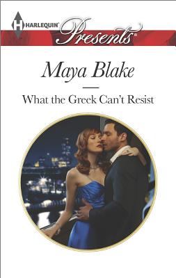 Image for What the Greek Can't Resist (Harlequin Presents The Untamable Greeks)