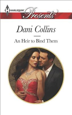Image for An Heir to Bind Them (Harlequin Presents)