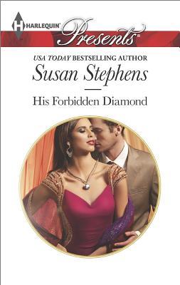His Forbidden Diamond (Harlequin Presents The Skavanga Diamonds), Susan Stephens