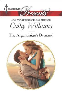 Image for The Argentinian's Demand (Harlequin Presents)