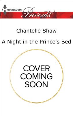 Image for A Night in the Prince's Bed (Harlequin Presents)
