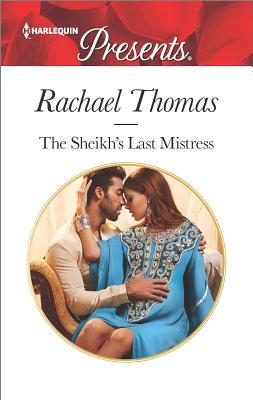 The Sheikh's Last Mistress, Rachael Thomas