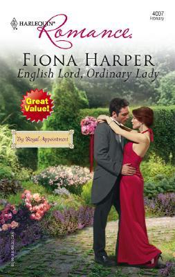 English Lord, Ordinary Lady (Harlequin Romance), FIONA HARPER