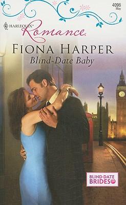 Blind-Date Baby (Harlequin Romance), FIONA HARPER