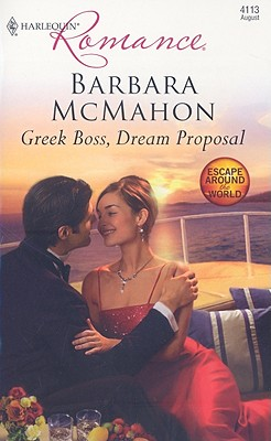 Image for Greek Boss, Dream Proposal (Harlequin Romance)
