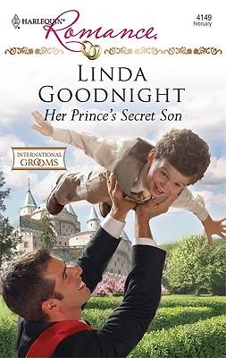 Her Prince's Secret Son (Harlequin Romance), Linda Goodnight