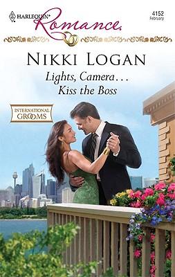 Lights, Camera...Kiss the Boss (Harlequin Romance), Nikki Logan