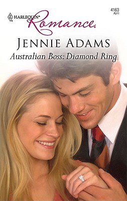 Australian Boss: Diamond Ring (Harlequin Romance), Jennie Adams