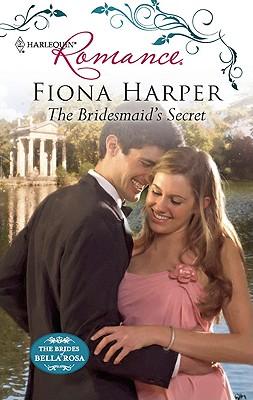 The Bridesmaid's Secret (Harlequin Romance), Fiona Harper
