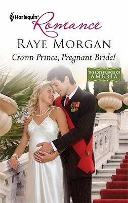 Image for Crown Prince, Pregnant Bride! (Harlequin Romance)