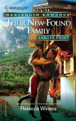 Image for Their New-Found Family (Larger Print Romance)