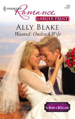 Image for Wanted: Outback Wife (Larger Print Romance)